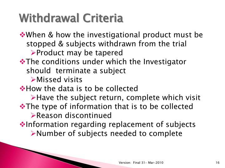 Withdrawal Criteria