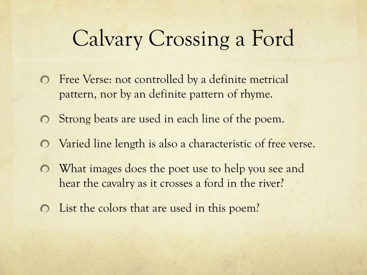 calvary crossing a ford 'cavalry crossing a ford' presents to readers patrolling soldiers rather than parading, while, nonetheless, maintaining a safe distance from the realities of war.