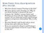week three final exam questions pgs 104 132