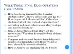 week three final exam questions pgs 82 103