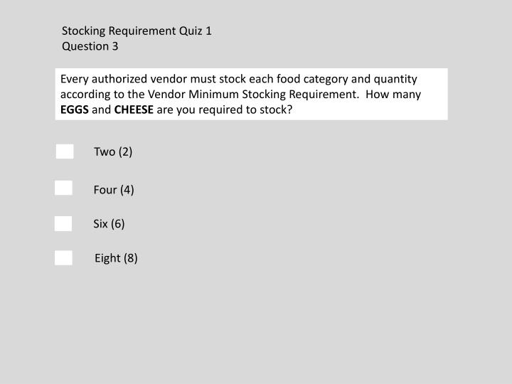 Stocking Requirement Quiz 1
