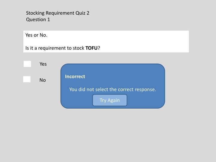 Stocking Requirement Quiz 2