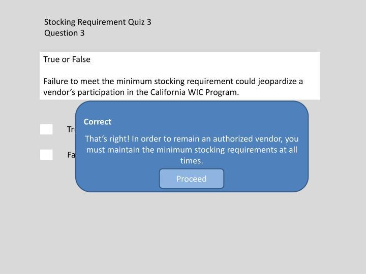 Stocking Requirement Quiz 3