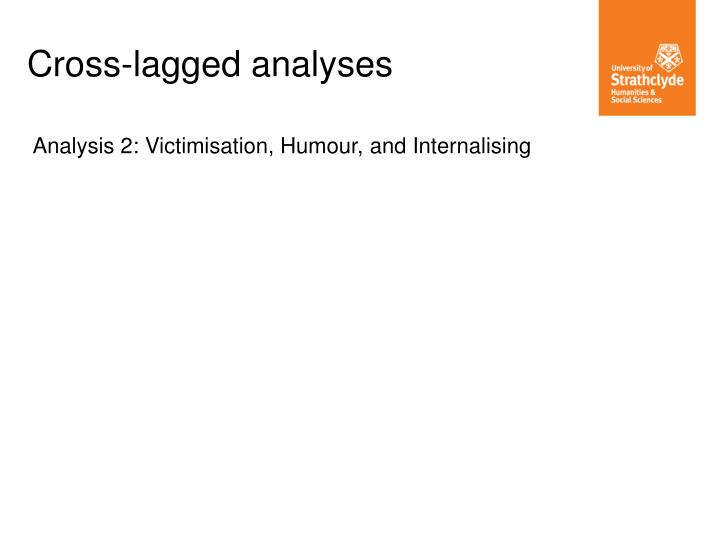 Cross-lagged analyses