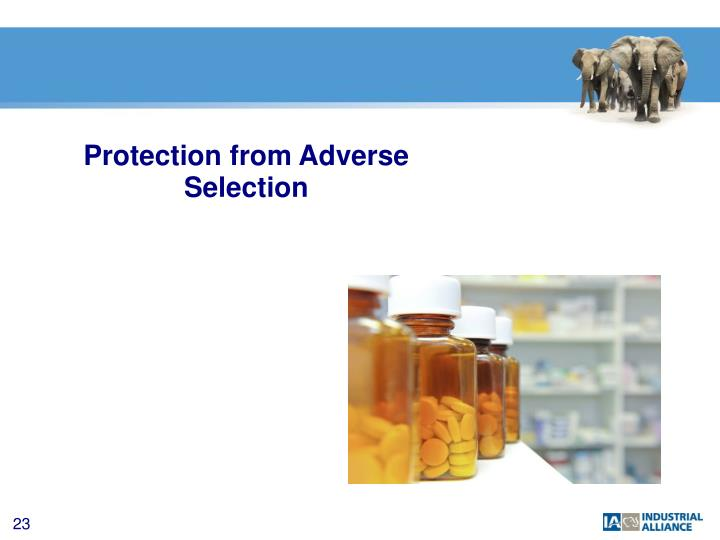 Protection from Adverse Selection