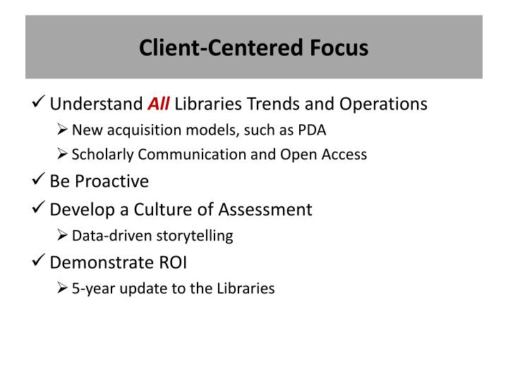 Client-Centered Focus