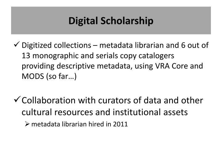 Digital Scholarship
