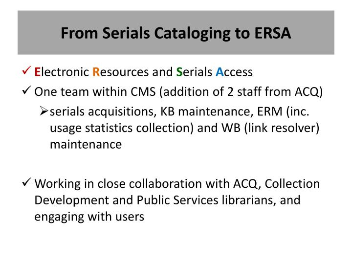 From Serials Cataloging to ERSA