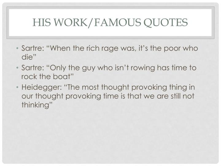 His work/famous quotes