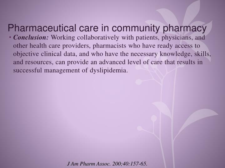 Pharmaceutical care in community pharmacy