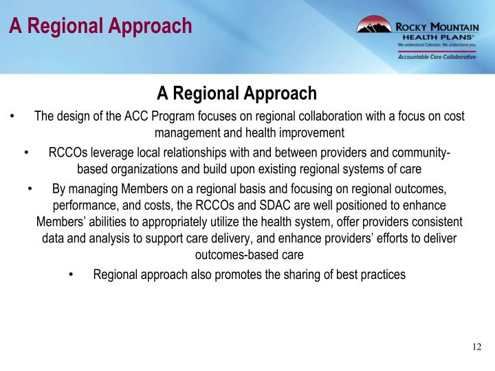 A Regional Approach