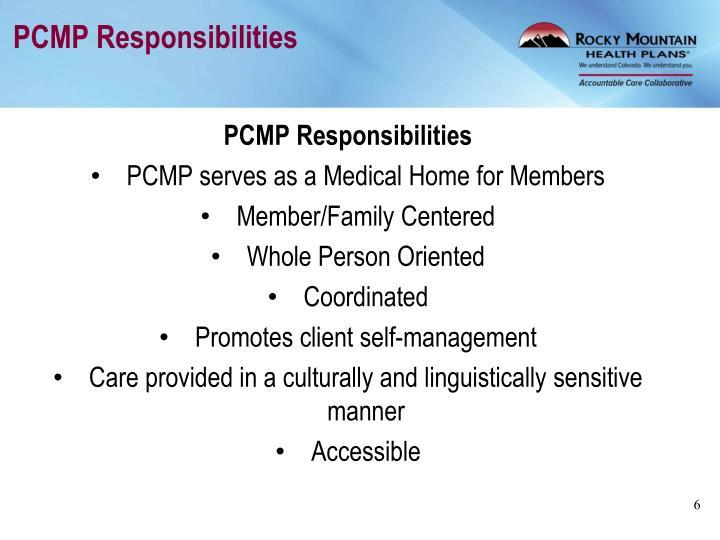 PCMP Responsibilities