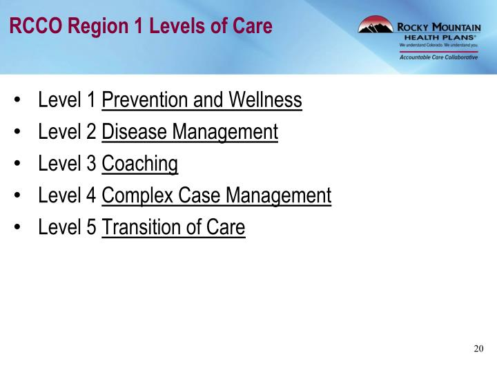 RCCO Region 1 Levels of Care