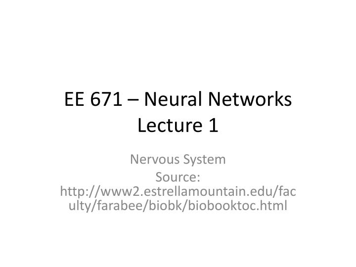 Ee 671 neural networks lecture 1