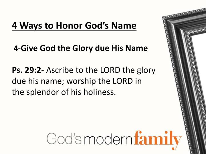 4 Ways to Honor God's