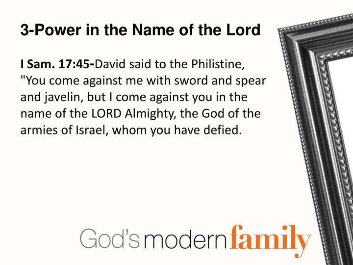 3-Power in the Name of the Lord