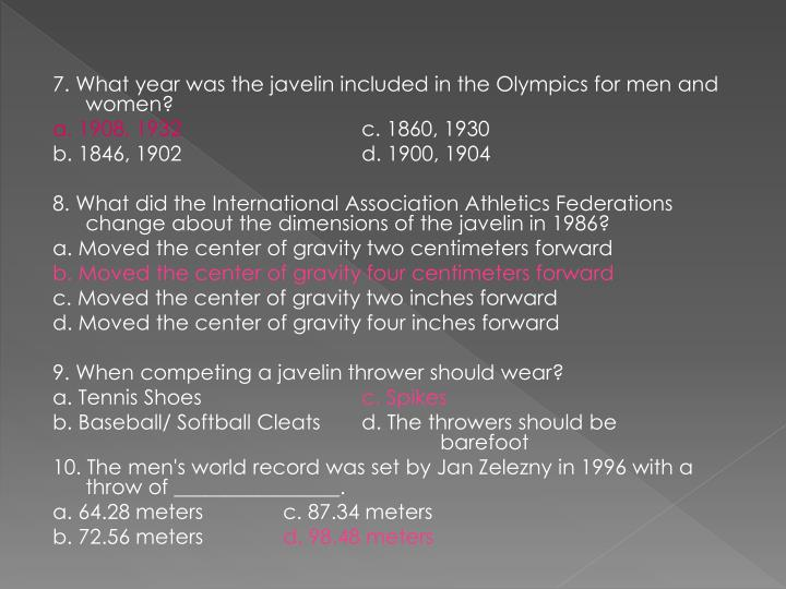 7. What year was the javelin included in the Olympics for men and women?