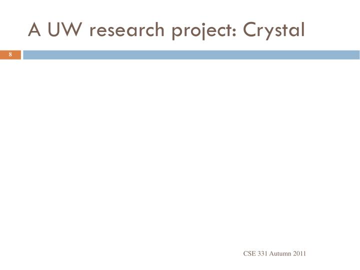 A UW research project: Crystal