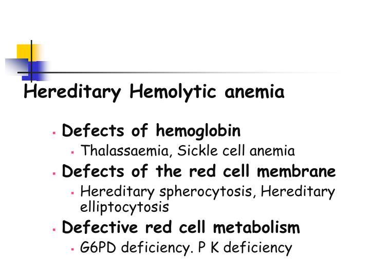 Hereditary Hemolytic