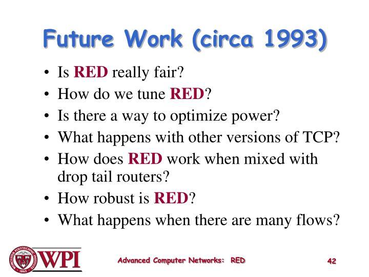 Future Work (circa 1993)