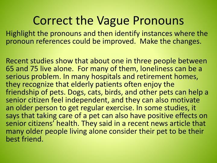 Correct the Vague Pronouns