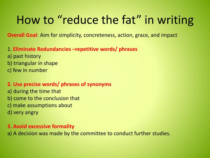 "How to ""reduce the fat"" in writing"