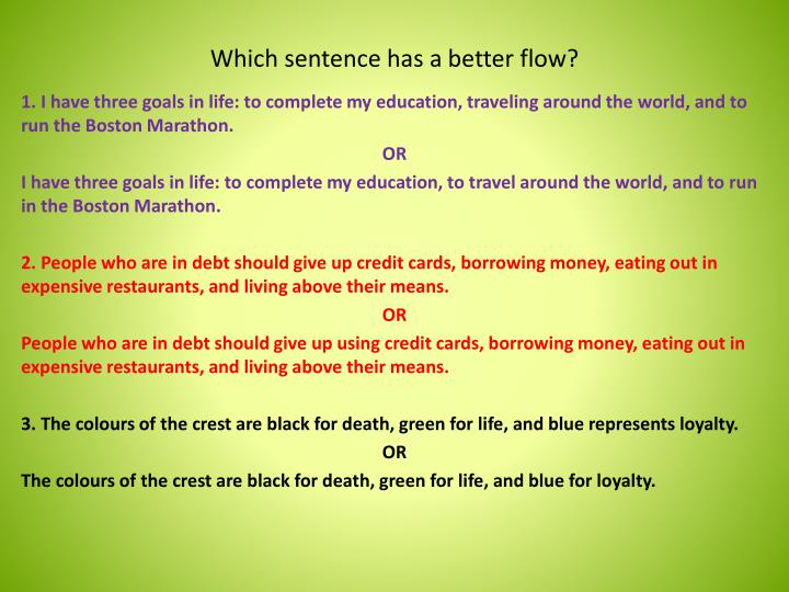 Which sentence has a better flow?