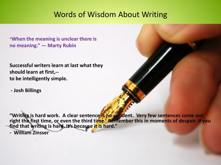 Words of Wisdom About Writing