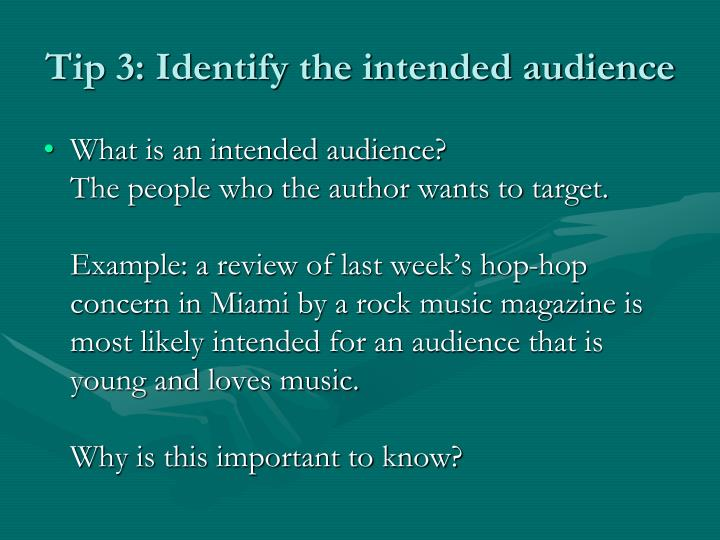 Tip 3: Identify the intended audience