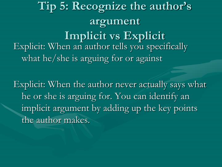 Tip 5: Recognize the author's argument