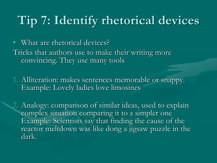 Tip 7: Identify rhetorical devices