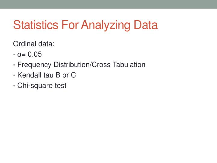 Statistics For Analyzing Data