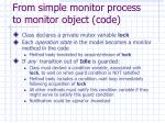 from simple monitor process to monitor object code