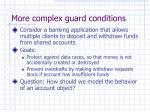 more complex guard conditions