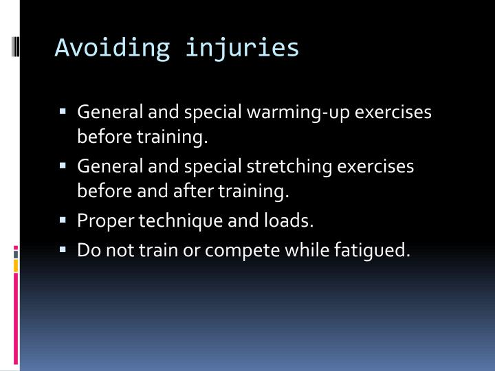 Avoiding injuries