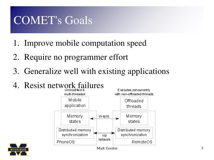 COMET's Goals