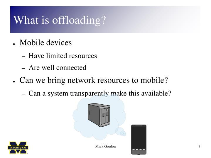 What is offloading
