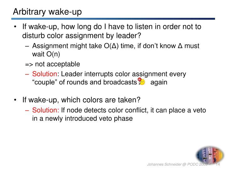 Arbitrary wake-up
