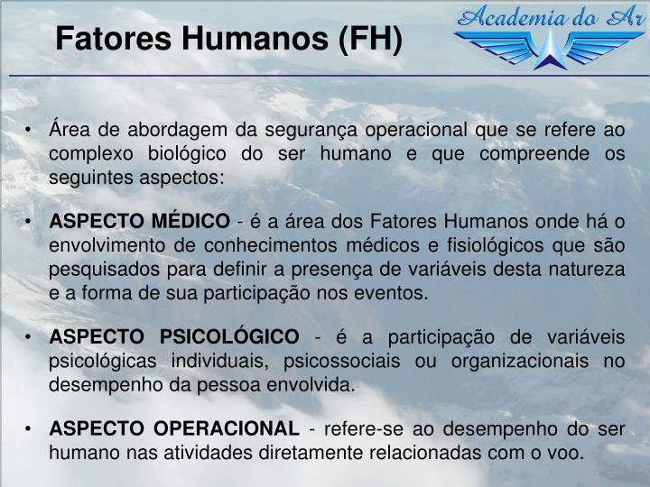 Fatores Humanos (FH)