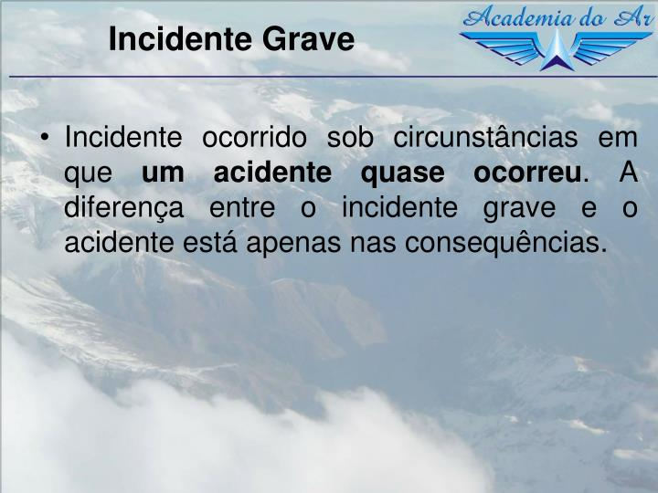 Incidente Grave
