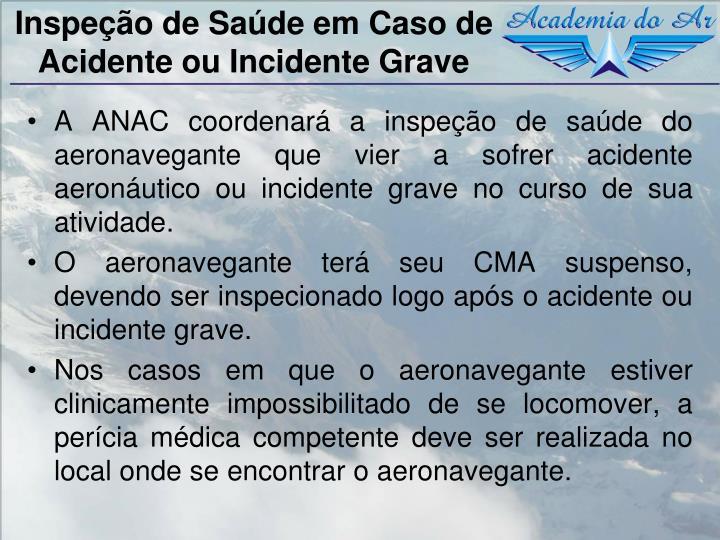 Inspeção de Saúde em Caso de Acidente ou Incidente Grave