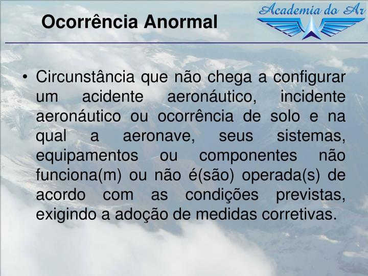 Ocorrência Anormal