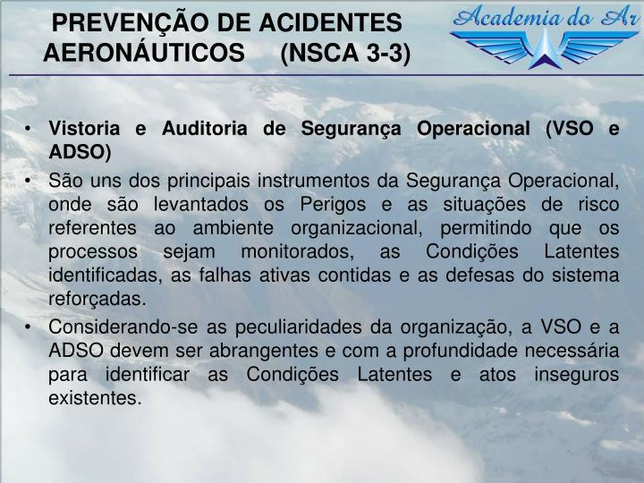 PREVENÇÃO DE ACIDENTES AERONÁUTICOS     (NSCA 3-3