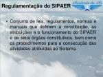 regulamenta o do sipaer