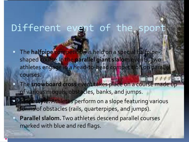 Different event of the sport