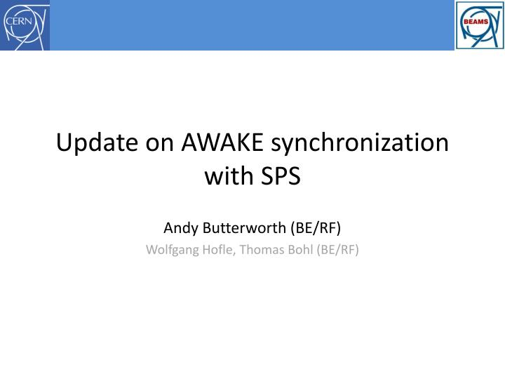 Update on awake synchronization with sps