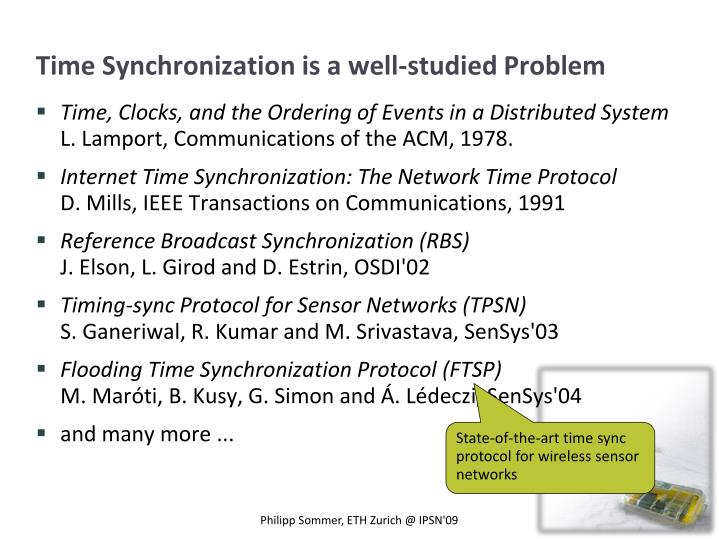 Time synchronization is a well studied problem