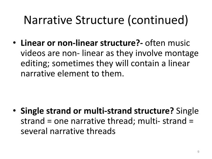 Narrative Structure (continued)