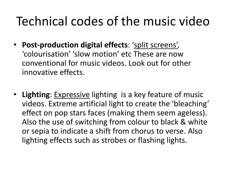 Technical codes of the music video