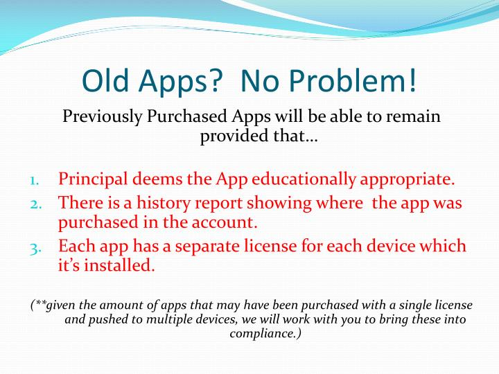 Old Apps?  No Problem!